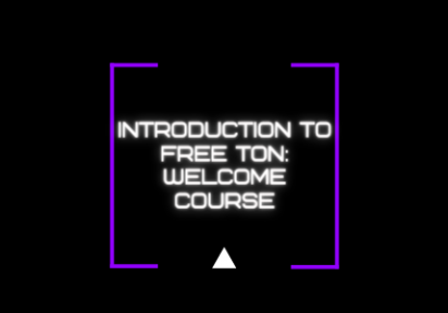 Introduction to Free TON: Welcome Course