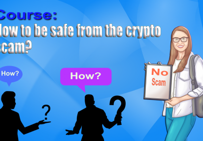 HOW TO BE SAFE FROM THE CRYPTO SCAM?